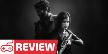 The Last of Us Remastered Review: 4th Anniversary Special