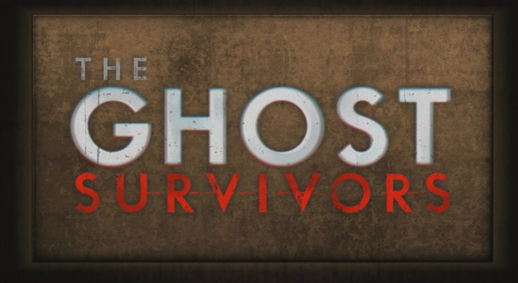 The Ghost Survivors