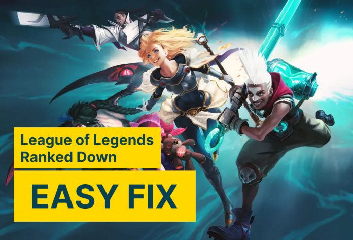 League of Legends Ranked Down Easy Fix