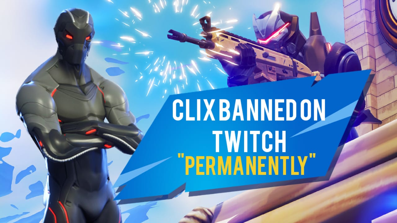 Fortnite superstar Clix banned on Twitch